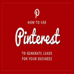 The most effective method to Generate Leads On Pinterest